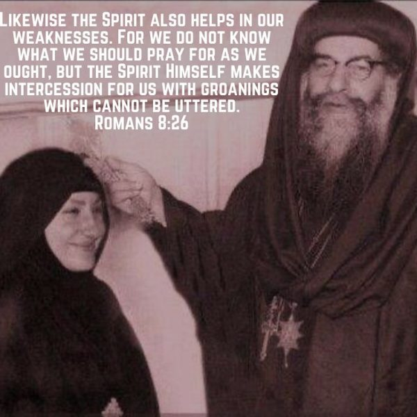 """""""He who began the road with you will not leave you stranded in the middle."""" – St. Pope Kyrillos VI  """"Prayer can do all things, for it moves the Hand that manages the whole universe"""" – St. Pope Kyrillos VI  #coptic #orthodox #spirit #helper #intercession #weakness #strength #faith #hope #steadfast #prayer"""
